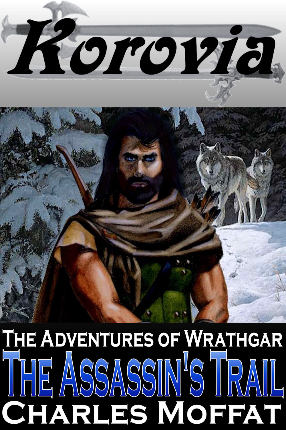 The Assassin's Trail - Book 1 of the Adventures of Wrathgar