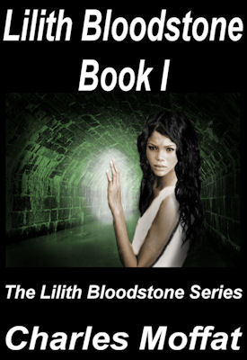 Book Cover of Lilith Bloodstone Book I