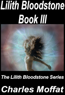 Book Cover of Lilith Bloodstone Book III