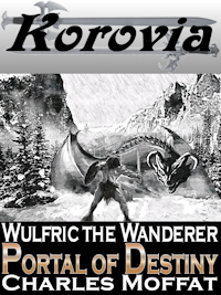 Wulfric the Wanderer: Portal of Destiny