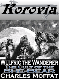 Wulfric the Wanderer: The Cult of the She-Bear